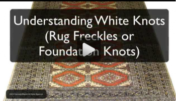 Understanding White Knots (Rug Freckles or Foundation Knots)